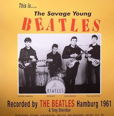 The Beatles - This Is...The Savage Young Beatles on 180 Gram Import Vinyl LP
