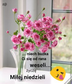 Good Morning, Glass Vase, Aga, Pictures, Polish Sayings, Night, Buen Dia, Bonjour, Bom Dia