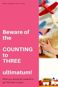 Read why counting to three is not an effective parenting technique and what you should do instead to get your kids to listen.