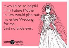 Wedding Ecard Maybe I should go get a boyfriend instead of planning my wedding o. Wedding Guest Looks, Plan My Wedding, Free Wedding, Trendy Wedding, Wedding Ideas, Wedding Planning Quotes, Wedding Quotes, Wedding Planner, Wedding Ecards