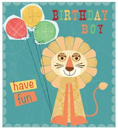 Roar its your Birthday! By Claire Sewell