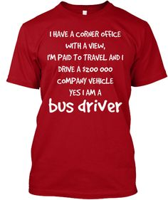 Limited Edition Bus Driver Tee | Teespring
