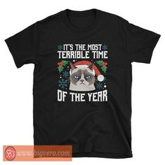Terrible Time Of The Year Tshirt //Price: $14.50    #clothing #shirt #tshirt #tees #tee #graphictee #dtg #bigvero #OnSell #Trends #outfit #OutfitOutTheDay #OutfitDay