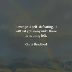 50 Revenge quotes that'll make you think before you act. Here are the best revenge quotes and sayings from the great authors that will enlig. The Best Revenge Quotes, Suzanne Collins, Self Destruction, Hard To Get, Friedrich Nietzsche, Benjamin Franklin, Screwed Up, Famous Quotes, Rage