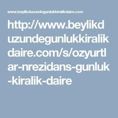 http://www.beylikduzundegunlukkiralikdaire.com/s/ozyurtlar-nrezidans-gunluk-kiralik-daire