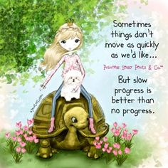Princess Sassy Pants *Riding a turtle? Sassy Quotes, Cute Quotes, Girly Quotes, Sassy Sayings, Clever Sayings, Card Sayings, Sweet Quotes, Positiv Quotes, Tiny Steps