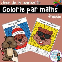 Jour de la marmotte!  Students will enjoy this set of FREE colour by code activities practicing addition and subtraction in French.