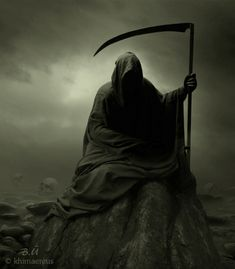 The Grim Reaper: because he's always going to get you in the end and I ain't going down without a fight . . .