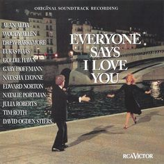 """Everyone Says I Love You"" movie soundtrack, 1996."