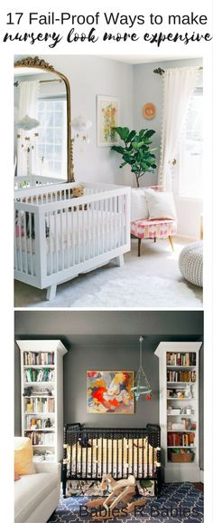 11 Fail Proof Ways to make your baby's nursery design look more expensive