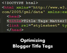 Blogger SEO: Optimize your Blogger blog's Title Tags