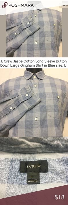 """J. Crew Jaspé cotton shirt in large gingham J. Crew Jaspé cotton shirt in large gingham. Blue on Blue. Closeup pictures show the actual colors best. Excellent pre-owned condition- NO rips, holes or stains. Laundered, clean and ready to ship. Size: L 21.5"""" armpit to armpit 26"""" shoulder to cuff 29"""" length  Product Details from J. Crew: Jaspé cotton is made from different-colored yarns that are twisted together for a salt-and-pepper effect. We think it gives this classic plaid a little…"""