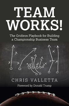 """The Gridiron Playbook for Building a Championship Business Team"""" by Chris Valletta available from Rakuten Kobo. In Team WORKS! former NFL player turned entrepreneur Chris Valletta describes the strategies and tools needed to build a. Leadership Games, Leadership Lessons, Liverpool Captain, Mind Gym, Chris Mullin, College Football Recruiting, Johnny Unitas, Hockey Coach, Sir Alex Ferguson"""