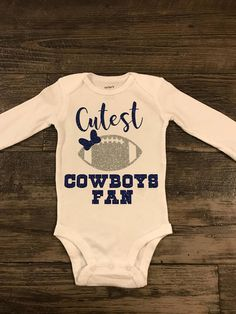 Dallas Cowboys Onesie, Football Onesie, Baby Girl Onsies, Cute Baby Girl, Onesies, Cowboy Baby Clothes, Babies Clothes, Shirts For Girls, Kids Shirts