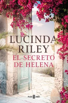 Buy El secreto de Helena by Lucinda Riley and Read this Book on Kobo's Free Apps. Discover Kobo's Vast Collection of Ebooks and Audiobooks Today - Over 4 Million Titles! Sarah Lark, The Book Thief, Penguin Random House, Literature, Ebooks, This Book, Pandora, Ecuador, Cover Art