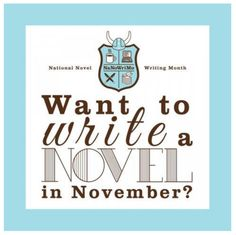To Nano or Not National Novel Writing Month, Writer, Fiction, Novels, Words, Writers, Authors, Horse, Romance Novels