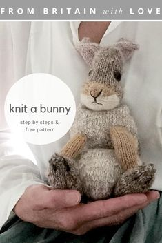 How to knit a bunny rabbit. Click through for easy step by step tutorial and free knitting patten to make a knitted baby easter bunny rabbit. Click through to get tips and all the info you need to make your own and to source patterns to make other adorable rabbits and bunnies #bunny #knittingpattern#knittingideas #rabbit #DIY #fabriccraft #bunnyrabbits #tutorial #knittingideas #freeknittingpattern#frombritainwithlove