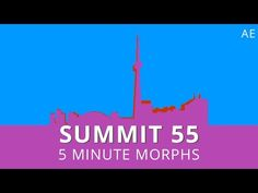 Summit 55 - 5 Minute Morphs - After Effects - YouTube