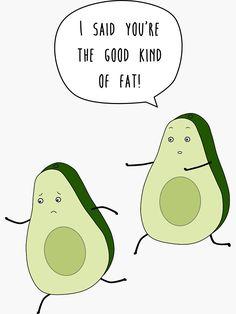 'The good kind of fat' Sticker by Caretta