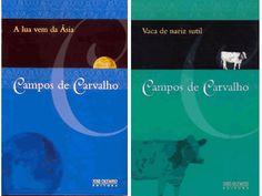 Campos de Carvalho: A Lua Vem da Ásia/Vaca de Nariz Sutil