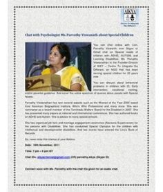 Background/ Contact Information:  http://www.scribd.com/doc/70943194/Chat-With-Psychologist-Parvathy-Viswanath-about-Special-Children