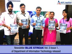 """#ACET is glad to share that Dr. V.K. Banga Principal ACET recently released the #NEWSLETTER """"#Blue #Streak"""" Vol. 3 Issue 1, of Department of #Information #Technology."""