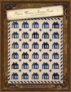 Prairie Women's Sewing Circle Club ~ Journey 4