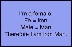 Humor, jokes, funny memes and other crazy stuff. Marvel E Dc, Science Jokes, Science Geek, E Mc2, Dc Memes, Just For Laughs, Laugh Out Loud, The Funny, Iron Man