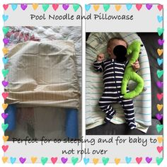 Pool noodle (dollar store) and pillow case. Cheap life hack for new moms
