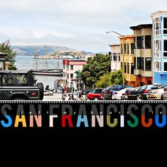 "Photo of San Francisco with letters below and overlay of ""I left my heart in"" above letters"