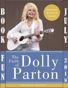 The Faith of Dolly Parton: Lessons from Her Life to Lift Your Heart by [Delffs, Dudley] I Love Books, This Book, Spiritual Beliefs, People In Need, Dolly Parton, Learn To Read, New Movies, Your Heart, Audio Books