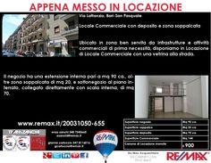 Appena Messo in Locazione Bari, Via Lattanzio Locale commerciale con deposito e zona soppalcata www.remax.it/20031050-655 info 348 7340665