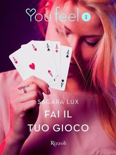 Romance and Fantasy for Cosmopolitan Girls: FAI IL TUO GIOCO di Sagara Lux