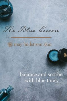 Our lush skincare beauty balm, the blue cocoon, eases feelings of emotional anxiety while releasing heat and providing nourishing hydration and relief to even the most delicate and troubled skin conditions. | May Lindstrom Skin