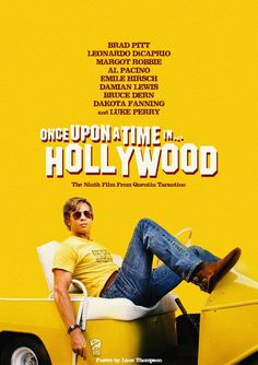 Once upon a time in Hollywood by Quentin Tarantino Hollywood Poster, In Hollywood, Hollywood Tattoo, Hollywood Waves, Hollywood Fashion, Vintage Hollywood, Hollywood Glamour, Hollywood Actresses, Comic Movies