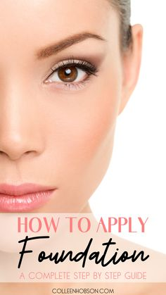 How To Apply Foundation That Looks Flawless - Colleen Hobson - Take it from a girl with imperfect skin. These are my best tips on how to apply foundation that loo - Flawless Foundation Application, Foundation Contouring, Makeup Tutorial Foundation, How To Apply Foundation, No Foundation Makeup, Foundation Colors, Make Up Tutorials, Easy Makeup Tutorial, Makeup Tutorial For Beginners