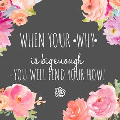 What's your #WHY ?