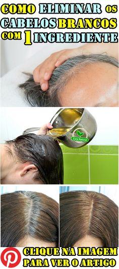 Como eliminar o cabelo branco com um ingrediente. Best Beauty Tips, Beauty Hacks, At Home Face Mask, Hair Spa, Hair Styler, Hair 2018, Prom Hair, Hair Loss, Natural Skin Care