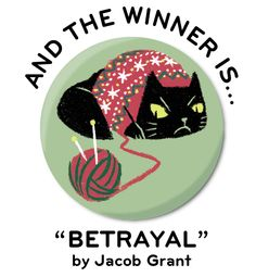 BETRAYAl by Jacob Grant, winner of our first ever Pinback Project design contest. Jacob's Bah Humbug-themed button was the best of the best!