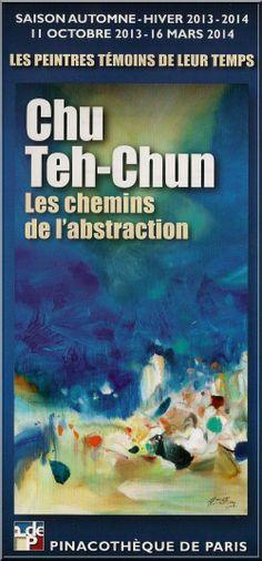 Chu Teh-Chun - Les chemins de l'abstraction - Pinacothèque de Paris - Du 11/10/2013 au 16/03/2014