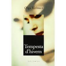 Tempesta d'hivern, Olga Xirinacs