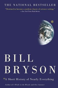 A Short History of Nearly Everything (Unabridged) - Bill Bryson.: A Short History of Nearly Everything (Unabridged) - Bill… Books To Read In Your 20s, Books Everyone Should Read, Science Writing, Science Books, Science Fun, Physical Science, Fiction Books To Read, Bill Bryson, Thing 1