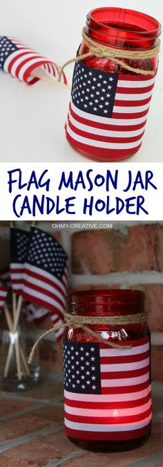 Flag Mason Jar Candle Holder - Oh My Creative This Patriotic Flag Mason Jar Candle Holder Craft took me minutes to make. Great for a last minute patriotic party or picnic decoration and I love that it can also hold a bouquet of flowers…so many uses! Patriotic Crafts, July Crafts, Holiday Crafts, Patriotic Party, Holiday Decor, Mason Jar Projects, Mason Jar Crafts, Mason Jar Diy, Picnic Decorations