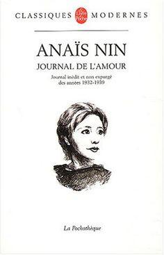 Journal, 1932-1939 : Inceste - Le Feu - Comme un arc-en-ciel: Amazon.fr: Anaïs Nin: Livres