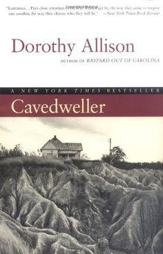 Cavedweller: A Novel von Dorothy Allison https://www.amazon.de/dp/0452279690/ref=cm_sw_r_pi_dp_x_lSaQyb5QBX27F