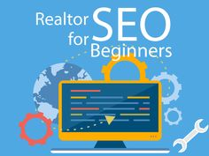 Real Estate SEO for Beginners, Learn how to grow by 1,200%