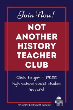 Join the Not Another History Teacher's club and get free lessons today!