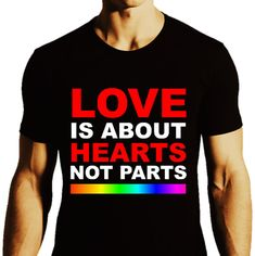Love Is About Hearts Not Parts_LGBTQ Equality Pride by ALLGayTees, $19.95