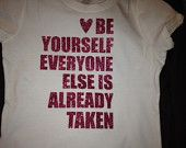 Be Yourself Everyone else is already taken glitter tshirt for kids