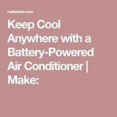 Air conditioning is simpler than you'd think. Build a simple battery-powered portable cooler to stay fresh in the summer. Battery Powered Air Conditioner, Keep Cool, Beat The Heat, Air Conditioners, Diy Ideas, Amazon, Life, Amazons, Riding Habit